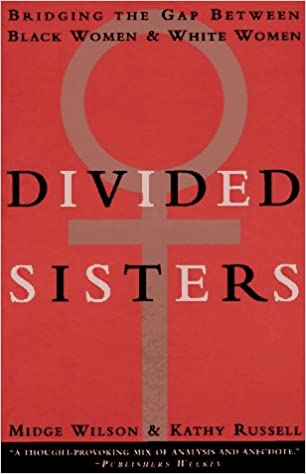 Divided Sisters - Midge Wilson and Kathy Russell