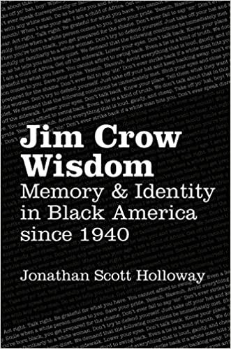 Jim Crow Wisdom - Jonathan Scott Holloway