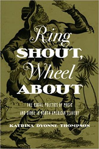 Ring Shout, Wheel About - Katrina Dyonne Thompson
