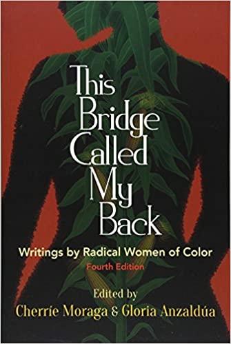 This Bridge Called My Back - Cherrie Moraga and Gloria Anzaldua