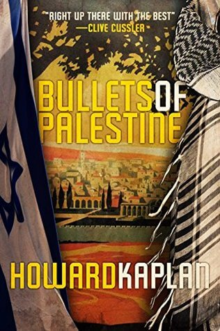 Bullets of Palestine book cover by Howard Kaplan