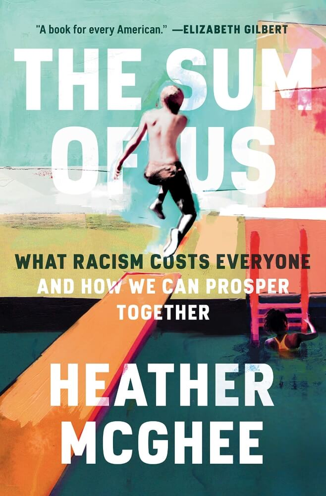 The Sum of Us by McGhee by Heather McGhee