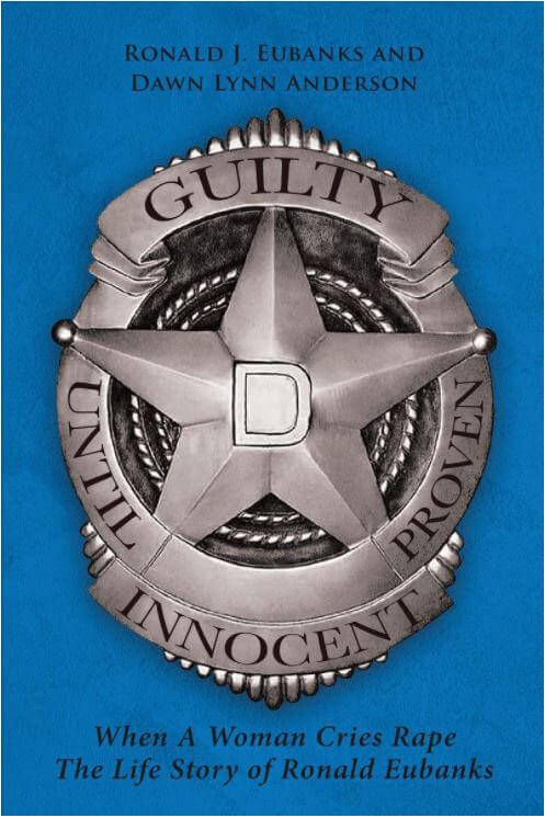 Guilty Until Proven Innocent book cover by Ronald Eubanks