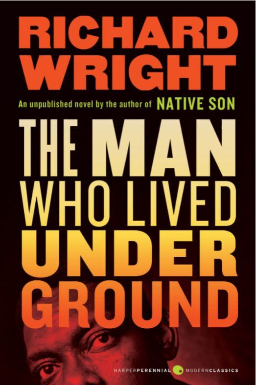 The Man Who Lived Underground by Richard Wright book cover