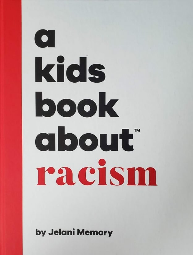 A Kid's Book About Racism by Jelani Memory - Book Cover