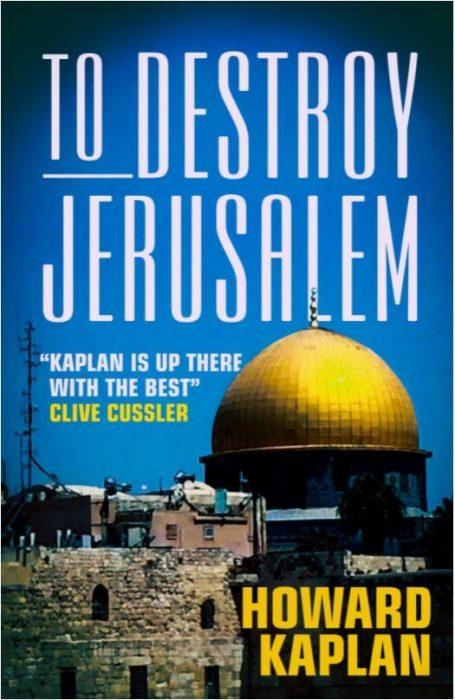 To Destroy Jerusalem by Howard Kaplan book cover